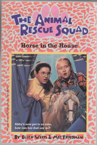 Image for The Animal Rescue Squad #3 Horse in the House