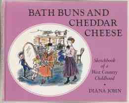 Image for Bath Buns and Cheddar Cheese Sketchbook of a Welsh Country Childhood