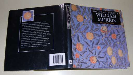 Image for The Life and Works of William Morris  A Compilation of Works From the Bridgeman Art Library