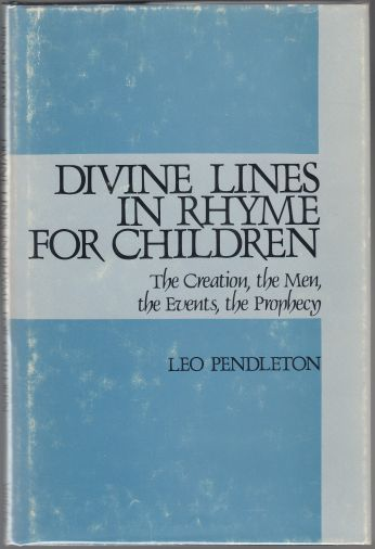 Image for Divine Lines in Rhyme for Children The Creation, The Men, The Events, The Prophecy  SIGNED