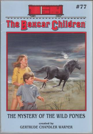 Image for The Boxcar Children #77  The Mystery of the Wild Ponies