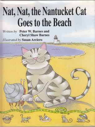 Image for Nat, Nat, The Nantucket Cat Goes To The Beach  SIGNED