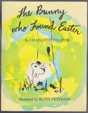 Image for The Bunny Who Found Easter