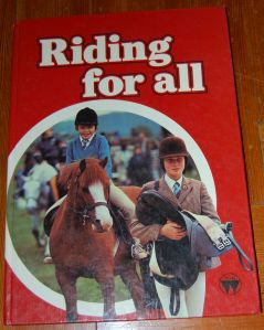 Image for Riding for All An Introduction to Horses and Riding