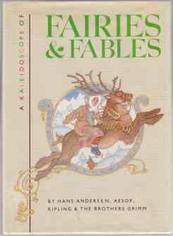 Image for A Kaleidoscope of Faries & Fables