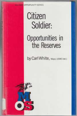 Image for Citizen Soldier: Opportunities in the Reserves