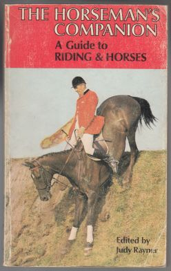 Image for The Horseman's Companion A Guide to Riding & Horses