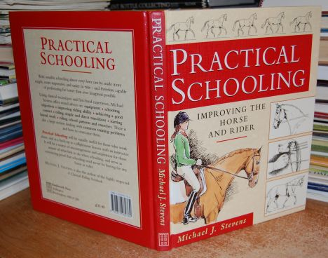 Image for Practical Schooling Improving the Horse and Rider