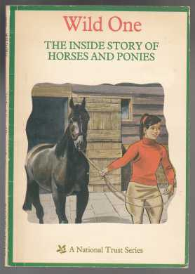 Image for Wild One  The Inside Story of Horses and Ponies