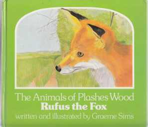 Image for The Animals of Plashes Wood Rufus the Fox