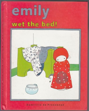 Image for Emily Wet The Bed!