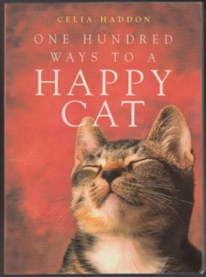 Image for One Hundred Ways to a Happy Cat