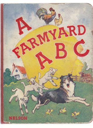 Image for A Farmyard A B C