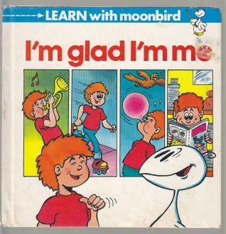 Image for I'm Glad I'm Me Learn With Moonbird