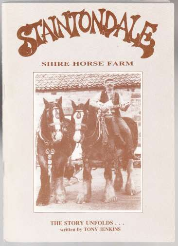 Image for Staintondale Shire Horse Farm The Story Unfolds  SIGNED