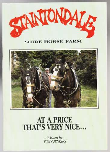 Image for Staintondale Shire Horse Farm At a Price That's Very Nice  SIGNED