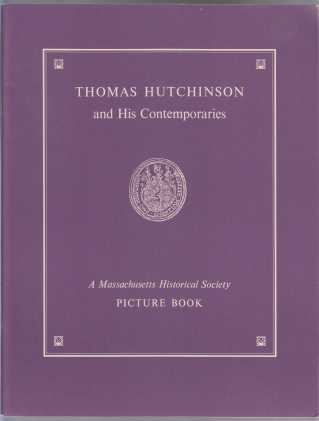 Image for Thomas Hutchinson and His Contemporaries