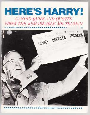 Image for Here's Harry! Candid quips and quotes from the remarkable Mr. Truman