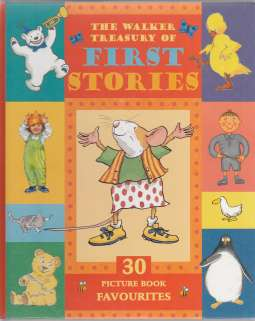 Image for The Walker Treasury of First Stories  30 Picture Book Favorites