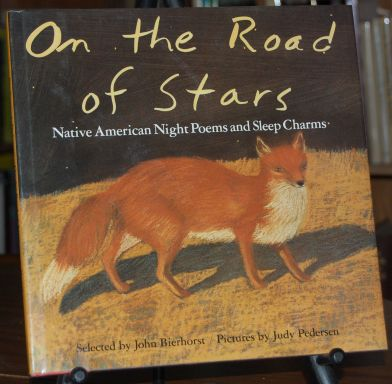 Image for On the Road of Stars [Native American Night Poems and Sleep Charms]