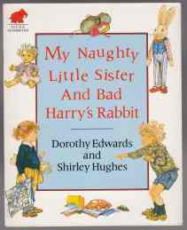 Image for My Naughty Little Sister and Bad Harry's Rabbit
