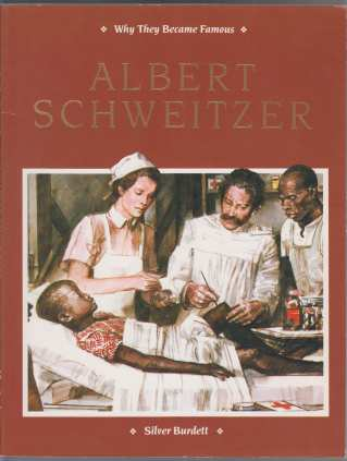 Image for Albert Schweitzer Why They Became Famous