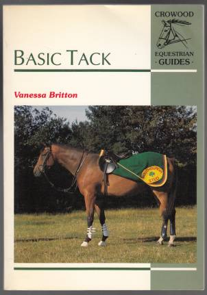 Image for Basic Tack Crowood Equestrian Guides