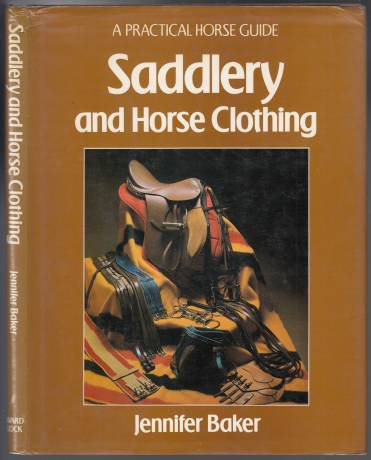 Image for Saddlery and Horse Clothing A Practical Horse Guide