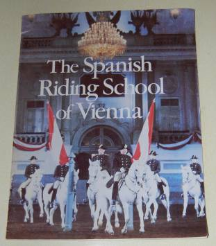 Image for The Spanish Riding School of Vienna Under the Direction of Brigadier Kurt Albrecht