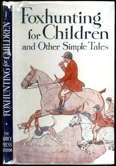 Image for Fox Hunting for Children and Other Simple Tales  SIGNED