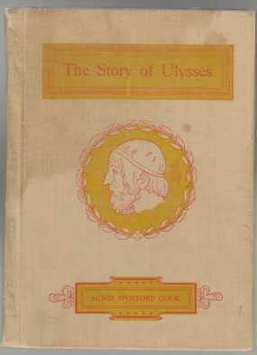 Image for The Story of Ulysses for Boys and Girls Adapted from the Odyssey of Homer