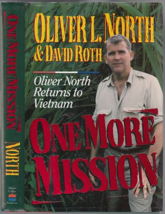 Image for One More Mission Oliver North Returns to Vietnam  SIGNED