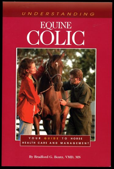 Image for Understanding Equine Colic Your Guide to Horse Health and Management