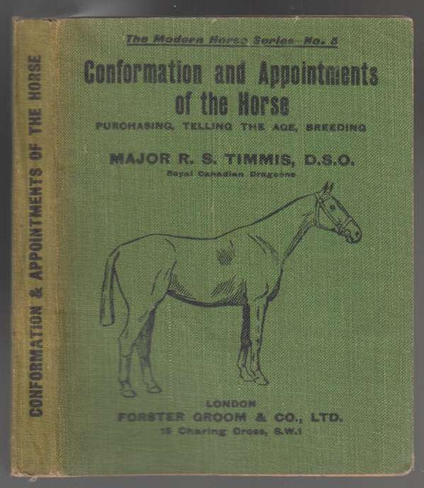 Image for Conformation and Appointments of The Horse Purchasing, Telling the Age, Breeding