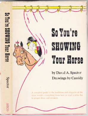 Image for So You're Showing Your Horse
