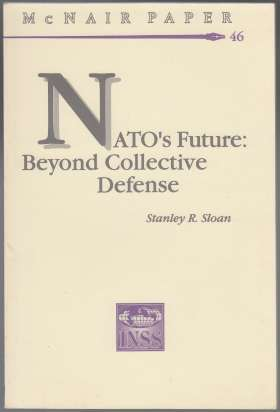 Image for Nato's Future: Beyond Collective Defense McNair Paper 46