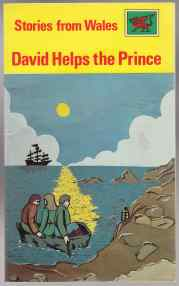 Image for David Helps the Prince  Stories from Wales