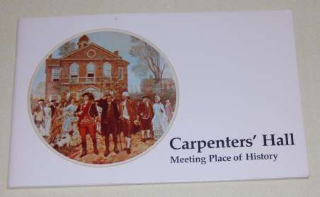 Image for Carpenters' Hall Meeting Place of History with an Account of The Carpenters' Company of the City and County of Philadelphia