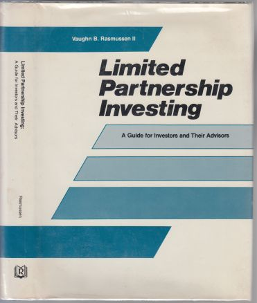 Image for Limited Partnership Investing  A Guide for Investors and Their Advisors