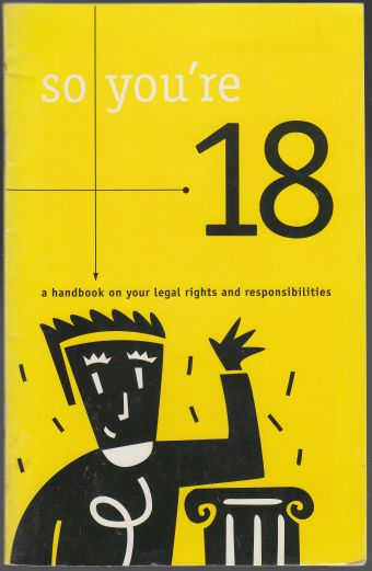 Image for So You're 18  A Handbook on Your Legal Rights and Responsibilities