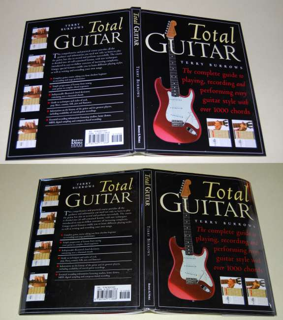 Image for Total Guitar  The Complete Guide to Playing, Recording and Performing Every Guitar Style With Over 1000 Chords