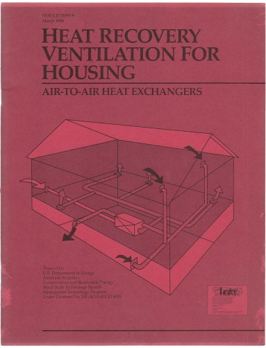 Image for Heat Recovery Ventilation For Housing Air-To-Air Exchangers DOE/CE/15095-9 March 1984
