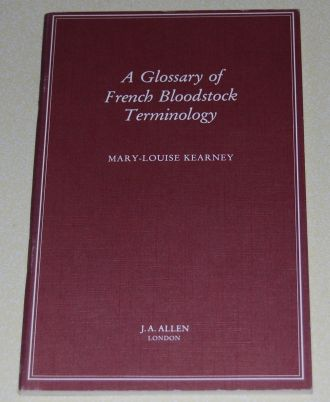 Image for A Glossary of French Bloodstock Terminology