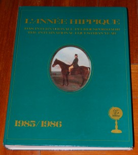 Image for L'Annee Hippique 1985 1986 The International Equestrian Year
