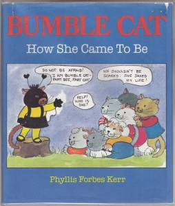 Image for Bumble Cat and How She Came To Be