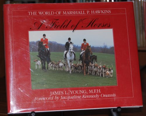 Image for A Field of Horses:  The World of Marshall P. Hawkins  SIGNED