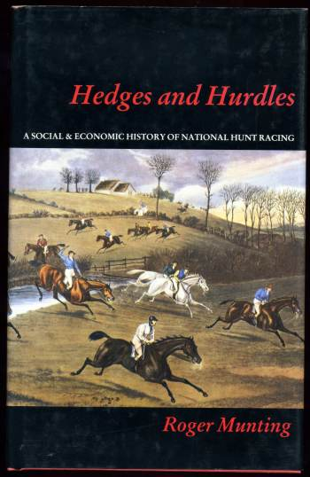 Image for Hedges and Hurdles A Social & Economic History of National Hunt Racing