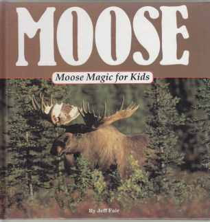 Image for Moose Magic For Kids