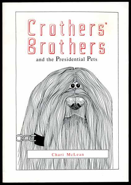 Image for Crothers' Brothers and the Presidential Pets