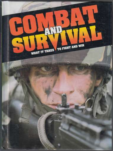 Image for Combat and Survival What it Takes to Fight and Win Vol 1